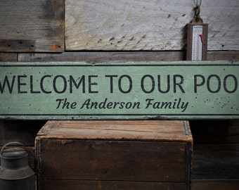 Welcome To Our Pool Sign, Swimming Pool Sign, Pool House Gift, Custom Patio Decor, Pool - Rustic Hand Made Vintage Wooden Sign ENS1001796