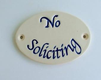 """Ceramic Door Plaque, """"No Soliciting"""""""