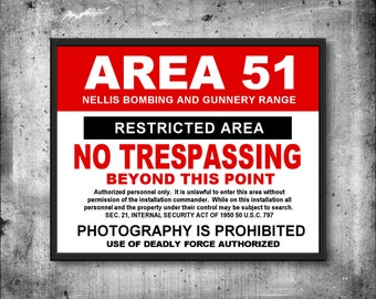 Area 51 Restricted Area No Trespassing Warning Sign Poster 11x14 8x10 8.5x11 X-Files Aliens Extraterrestrials UFO