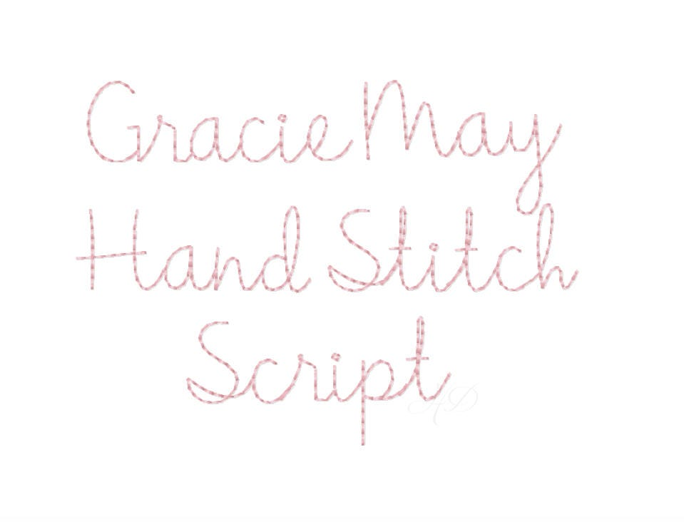 Quot gracie handstitch script machine embroidery font hand