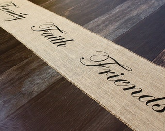 Family, Faith, Friends burlap table runner - rustic style farmhouse kitchen table home decor for the dining table or bureau scarf