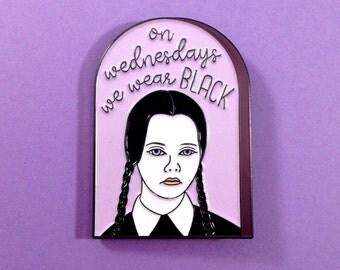 On Wednesdays We Wear Black - Enamel Pin