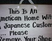 American house Japanese custom Remove shoes sign Hawaiian Filipino custom country available