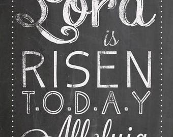 Instant Download Christ the Lord is Risen Today Chalk Inspirational Poster Print Digital (24x36) Easter Sunday, Good Friday
