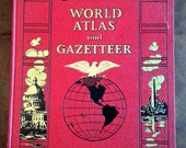 Collier's World Atlas and Gazetteer 1937 Edition Large Hardcover Book 328 pages Beautiful Vintage MAPS World and US States