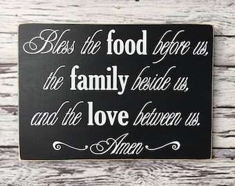 Bless the food before us | wood sign | the family beside us | and the love between us | Amen | Sign | Kitchen sign | Style# HM48