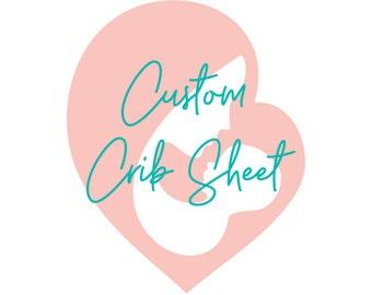 Custom Crib Sheet for Baby Nursery