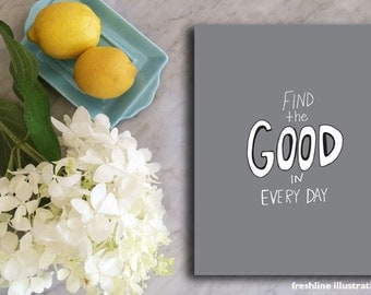 art prints quotes, find the good, hand lettered print
