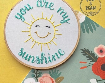 You Are My Sunshine embroidery hoop
