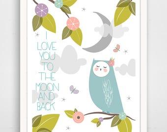 I Love You To The Moon and Back Print - Owl Nursery - Kid's Print - Nursery Decor - Baby Shower