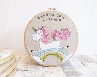 Unicorn picture, Hoop Art, rainbow art, Embroidered Art, Freehand Machine Embroidery, pink unicorn, Always Be A Unicorn, Unicorn embroidery