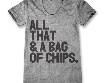 All That & A Bag Of Chips (Women's)
