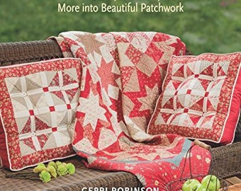 CLEARANCE BOOK! A Cut Above: Turn Charm Squares, Strips, and More into Beautiful Patchwork by Gerri Robinson