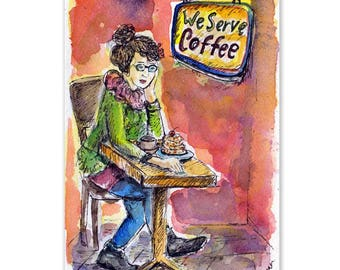 We Serve Coffee, Original Watercolor, Coffee Wall Art, Woman Painting, Coffee Table, Coffee Artwork, a Cup of Coffee, Coffee Lover Gift
