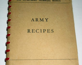 Vintage (1944) WWII Cookbook - War Department Technical Manual - Army Recipes