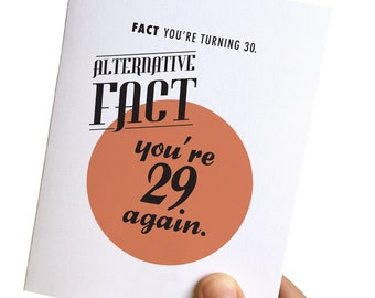 30th birthday card // 30th birthday card for her // 30th birthday card for him // funny birthday cards // alternative facts