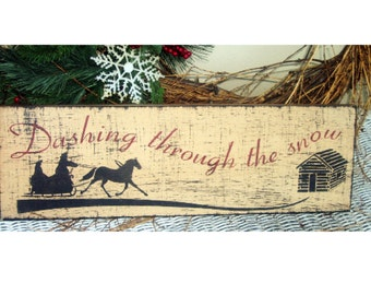 Dashing through the snow primitive wood Christmas sign