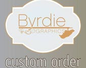 Custom order- Eileen