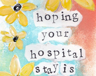"""Hoping Your HospitalStay is Short 5""""x7"""" Blank Greeting Card with Envelope, Stationery, Card for Someone in the Hospital"""