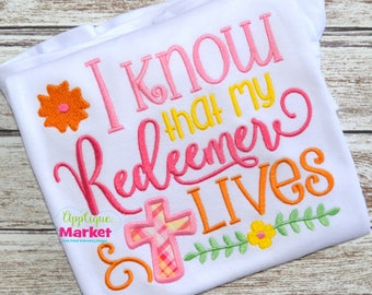 Machine Embroidery Design Embroidery I Know My Redeemer Applique INSTANT DOWNLOAD