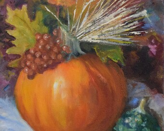 Small Autumn Pumpkin Still Life Painting,Thanksgiving Beauty,Original Oil Painting On Canvas by Cheri Wollenberg