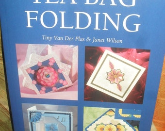 Craft book  Tea Bag Folding -  Origami - Scrapbooks and Cards-  How Too Book -