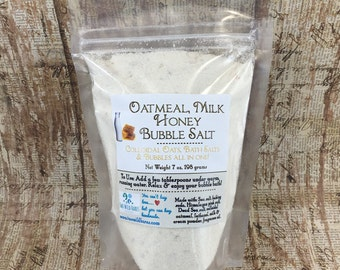 OATMEAL, MILK & HONEY BuBBle Salt, Colloidal Oats, Milk Bath, Mineral Rich Himalayan Salt, Dead Sea Salt, Bubbles, 7oz