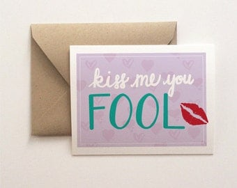 Kiss Me You Fool Card