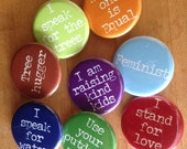 Positive Protest Pins - love, kindness, equality, defending nature and our neighbors