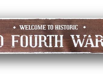 Old Fourth Ward-  Rustic Cedar Sign 5.5 x 25