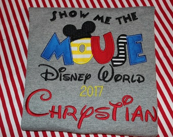 Show Me the Mouse- First Disney trip shirt or ruffle dress- boy or girl version- Disney World Trip