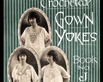"""Emma Farnes My Book """"J"""" c.1915 Loveliness in Lingerie Vintage Crochet Gown Yokes (PDF- EBOOK - Digital Download)"""
