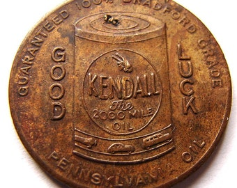Vintage 1940's KENDALL MOTOR OIL Pennsylvania Oil Good Luck Token bronze medallion