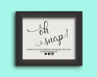 Oh Snap! Hashtag Sign - Share the Love Sign - Wedding Hashtag Sign - Instagram Wedding  (Frame NOT included)