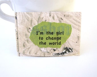 Girl To Change The World Wallet/ ID *Bus or Metro Pass * Library Card * Holder