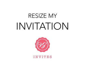 Resize My Invitation