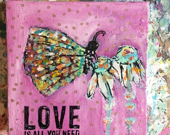Butterfly painting, 6 x 6 acrylic painting, love is all you need, pinks, flowers, girls wall art