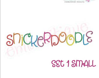 Snickerdoodle Adorable Cute and Curly Font SMALL SET for Machine Embroidery- BX files included- Instant Download Machine embroidery design