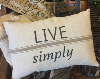 FARMHOUSE STYLE Feed Sack PILLOW-- Live Simply-seed bag Pillow--total trendy