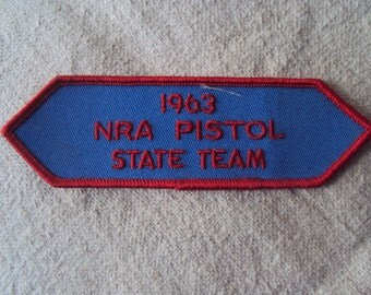 Vintage 1960s National Rifle Association  Sew On Patch 1963 NRA  Pistol State Team
