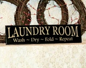 Laundry Room Wash Dry Fold Repeat - Primitive Country Painted Wall Sign, laundry sign, Laundry Room Decor, Housewarming gift, Farmhouse