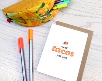 make tacos not war letterpress card