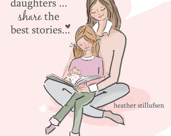 Mom and Daughter Art - Story Time Art -  Mom and Daughter  Art - Art for Moms - Inspirational Art for Women - Art for girls rooms