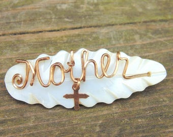 Mothers Day Pin. Christian. Mothers Day Brooch. Mother of Pearl. MOTHER Brooch. MOTHER Pin. Religious Cross Pin. Religious Cross. Brooch.
