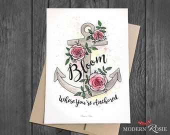 Bloom Where You're Anchored - 5x7 Greeting Card