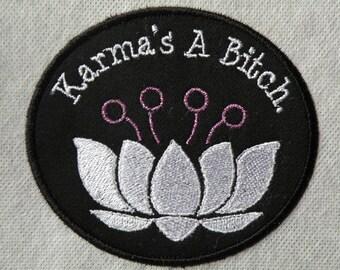 """Karma is a Bitch Iron on Patch 3.9"""" x 3.5"""""""