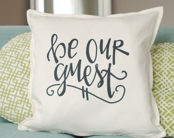 """Be Our Guest Room White Cotton Pillow Cover, Guest Room Pillows 20"""" x 20"""", Insert Not Included"""