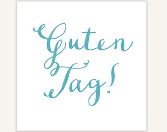 Guten Tag, German Art Print, Typography, calligraphy