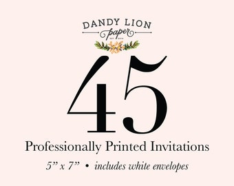 45 Professionally Printed Invitations (Free Shipping)
