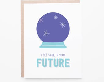 Graduation Card | Future Work | Crystal Ball Congratulations | Grad Greeting Card | Graduate